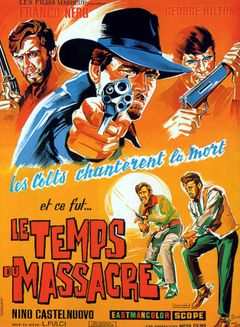 Affiche Le Temps du massacre