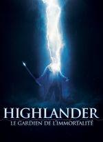 Affiche Highlander : Le Gardien de l'immortalité