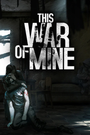 Jaquette This War of Mine