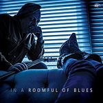 Pochette In a Roomful of Blues