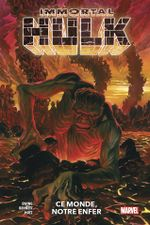Couverture Ce monde, notre enfer - Immortal Hulk, tome 3