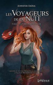 Couverture Les Voyageurs de la Nuit, tome 1 : La Fureur du Succube
