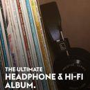 Pochette The Ultimate Headphone & Hi‐Fi Album