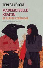 Couverture Mademoiselle Keaton et autres créatures