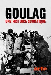 Affiche Goulag : Une histoire soviétique