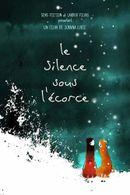 Affiche Le Silence sous l'écorce
