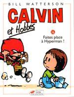 Couverture Faites place à Hyperman ! - Calvin et Hobbes, tome 16