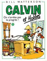 Couverture On n'arrête pas le progrès - Calvin et Hobbes, tome 9