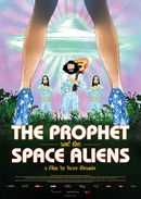 Affiche The Prophet and the Space Aliens