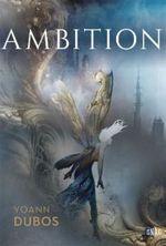Couverture Ciel sans étoiles - Tome 1 : Ambition