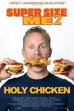 Affiche Super Size Me 2 : Holy Chicken !