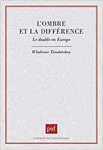 Couverture L'ombre et la différence. Le double en Europe