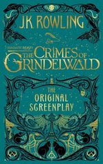 Couverture Fantastic Beasts : The Crimes of Grindelwald - The Original Screenplay