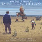 Pochette Tales from the Loop (Original Soundtrack) (OST)