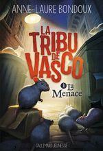 Couverture La Tribu de Vasco 1. La Menace