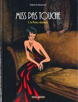 Couverture Le Prince charmant - Miss pas touche, tome 3