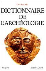 Couverture Dictionnaire de l'archéologie