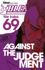 Couverture Against The Judgement - Bleach, tome 69