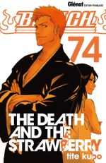 Couverture The Death And The Strawberry - Bleach, tome 74