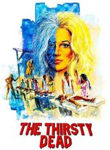 Affiche The Thirsty Dead