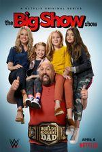 Affiche Le show de Big Show