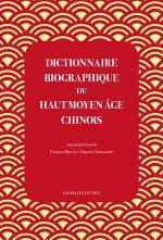 Couverture Dictionnaire biographique du haut Moyen Âge chinois