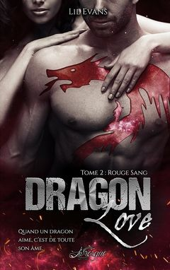Couverture Dragon Love, tome 2 : Rouge Sang