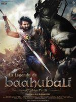 Affiche La Légende de Baahubali : 1ère Partie
