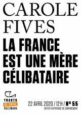 Couverture La France est une mère célibataire