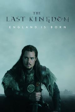 Affiche The Last Kingdom