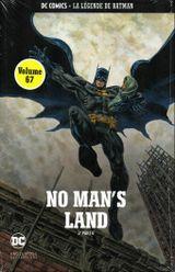 Couverture No Man's Land (2e partie) - La Légende de Batman, tome 67