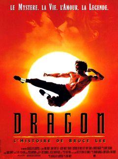 Affiche Dragon - L'Histoire de Bruce Lee