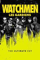 Affiche Watchmen : Les Gardiens - The Ultimate Cut