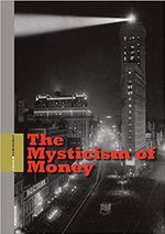 Couverture The Mysticism of Money