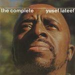 Pochette The Complete Yusef Lateef