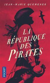 Couverture La République des pirates