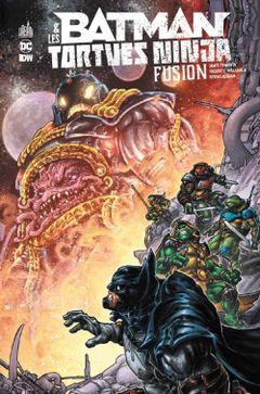 Couverture Fusion - Batman & Les Tortues Ninja, tome 3