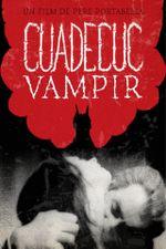 Affiche Cuadecuc, vampir