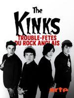 Affiche The Kinks, trouble-fêtes du rock anglais