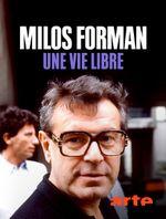 Affiche Milos Forman, une vie libre