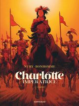 Couverture L'Empire - Charlotte impératrice, tome 2