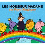 Couverture Les Monsieur Madame au Pays Magique