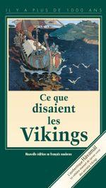 Couverture Ce que disaient les Vikings