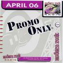 Pochette Promo Only: Modern Rock Radio, April 2006