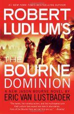 Couverture The Bourne Dominion - Jason Bourne, tome 9