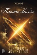 Couverture Origine, Tome 2 : Flamme obscure