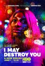 Affiche I May Destroy You
