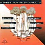 Pochette Columbia-Princeton Electronic Music Center 1961–1973