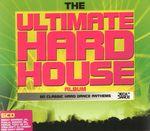 Pochette The Ultimate Hard House Album