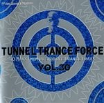 Pochette Tunnel Trance Force, Volume 30